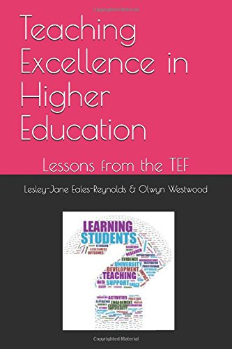 Teaching Excellence in Higher Education: Lessons from the TEF