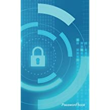password book Vol.24: Internet, Web Site Password Keeper/Directory  Modern Password Keeper, Vault, Notebook and Online Organizer. Logbook With 240 places To Record Passwords.  82 pages