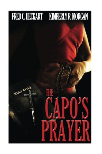 The Capo's Prayer: Spanish Edition por Miss Kimberly R Morgan