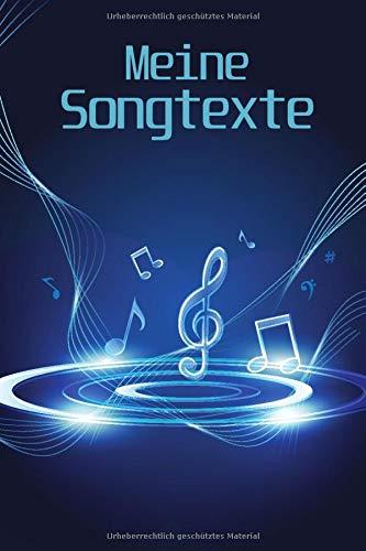 Meine Songtexte: Notizbuch | Songbook | Songtexte schreiben | Song - Writing