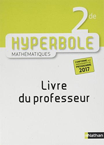 Mathmatiques 2de Hyperbole : Livre du professeur