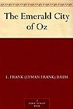 The Emerald City of Oz (Oz Series Book 6)