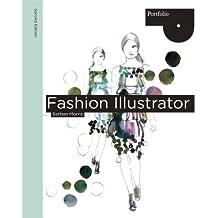 Fashion Illustrator (Portfolio (Laurence King))