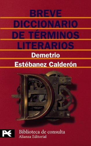 Descargar Libro Breve diccionario de términos literarios (El Libro De Bolsillo - Bibliotecas Temáticas - Biblioteca De Consulta) de Demetrio Estébanez Calderón