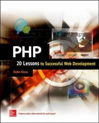 By Nixon, Robin ( Author ) [ PHP: 20 Lessons to Successful Web Development By Jan-2015 Paperback