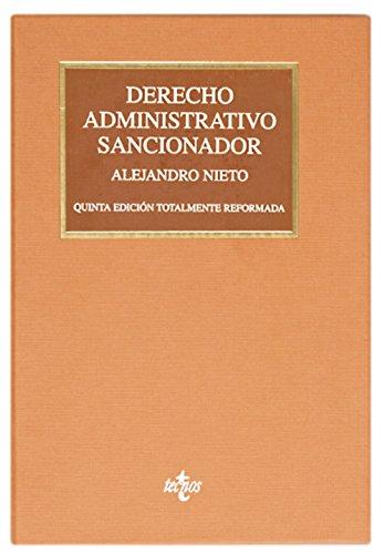 Derecho Administrativo sancionador (Derecho - Biblioteca Universitaria De Editorial Tecnos) por Alejandro Nieto