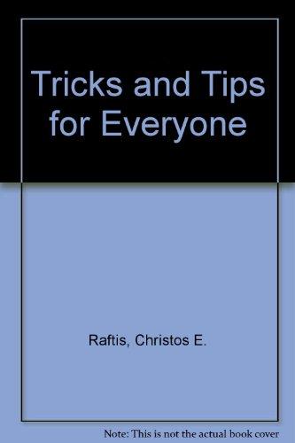 Tricks and Tips for Everyone por Christos E. Raftis