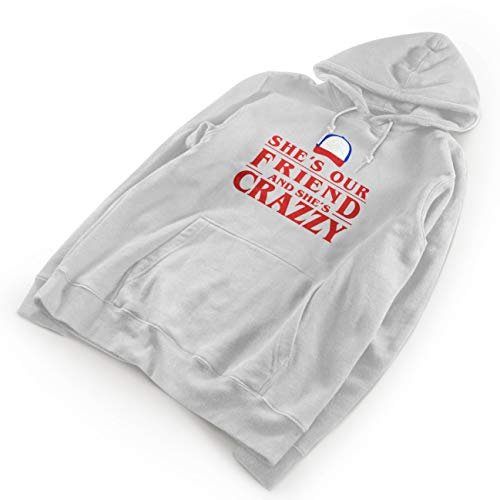 She is Our Friend and She is Crazzy Unisex White Hoodie Size S -