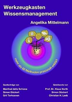 Werkzeugkasten Wissensmanagement von [Mittelmann, Angelika]