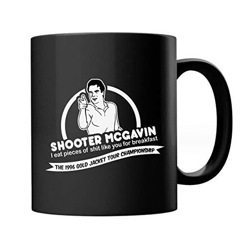 Happy Gilmore Shooter McGavin Breakfast Quote Mug