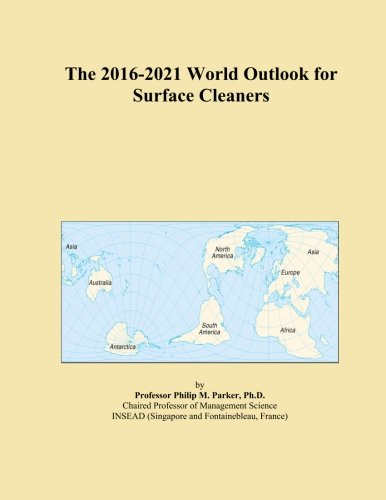 the-2016-2021-world-outlook-for-surface-cleaners