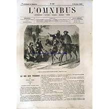 OMNIBUS (L') [No 638] du 09/02/1862 - LE ROI DES TRUANDS PAR OCTAVE FERE - LE MACON PAR MICHEL MASSON ET RAYMOND BRUCKER - RIRES ET LARMES DE LA JEUNESSE PAR JULES DE CARNE - QU'ON EST BETE A 20 ANS PAR L. TREMBLAY ET E. DUGARD.
