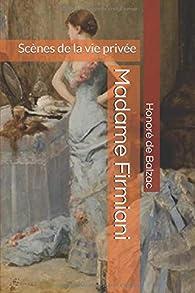 Madame Firmiani: Scènes de la vie privée par Honoré de Balzac