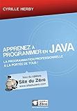 Apprenez à programmer en Java (Livre du Zéro)