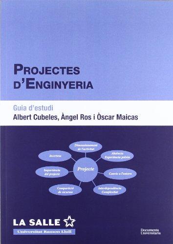 Projectes d'enginyeria. Guia d'estudi (FUNITEC)