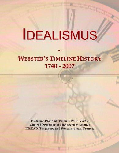 Idealismus: Webster's Timeline History, 1740 - 2007