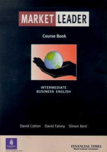 Market Leader: Intermediate (Course Book) by David Cotton (2001-09-12)