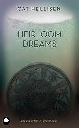 Heirloom Dreams: A Books of Oreyn Short Story
