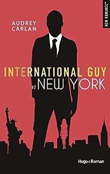 International guy - tome 2 New York par [Carlan, Audrey]