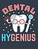 Dental Hygenius: Dental Hygienist Notebook, Blank Paperback Book For Taking Notes, Appreciation Gift For Hygienists, 150 pages, college ruled