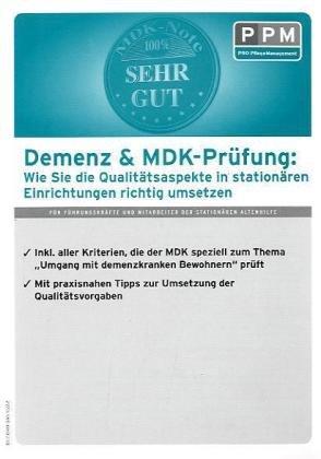 Demenz & MDK-Prüfung stationär: Wie Sie die Qualitätsaspekte in stationären Einrichtungen richtig anwenden