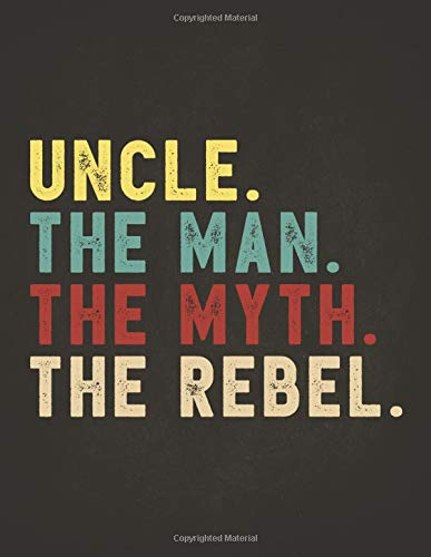 29b668130 Funny Rebel Family Gifts: Uncle the Man the Myth the Rebel Shirt Bad  Influence Legend