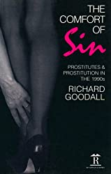 Comfort of Sin: Prostitutes and Prostitution in the 1990s