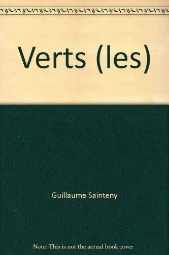 Les Verts par Guillaume Sainteny