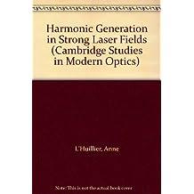 Harmonic Generation in Strong Laser Fields