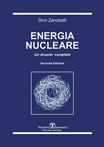 energia-nucleare-un-dossier-completo