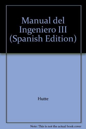 Manual del ingeniero: Construcción de obras: T.3 por Hutte