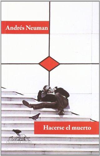 Portada del libro Hacerse el muerto (Voces / Literatura)