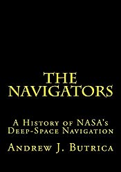 The Navigators: A History of NASA's Deep-Space Navigation