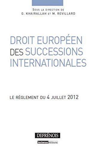 Droit européen des successions. Règlement du 4 juillet 2012
