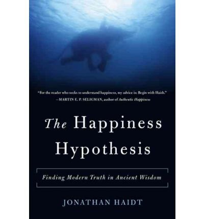 [(The Happiness Hypothesis)] [Author: Jonathan Haidt] published on (December, 2006)