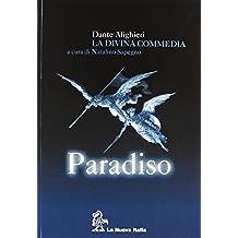 La Divina Commedia. Paradiso. Con guida