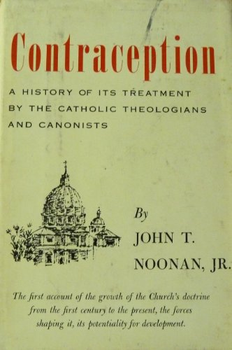 [EPUB] Contraception: a history of its treatment by the catholic theologians and canonists