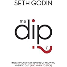 The Dip by Seth Godin (2007-12-23)