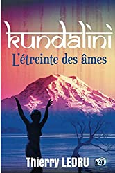 Kundalini: L'étreinte des âmes