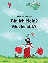 Bin ich klein? Mol ke idik?: Kinderbuch Deutsch-Marshallesisch/Ebon (zweisprachig/bilingual)