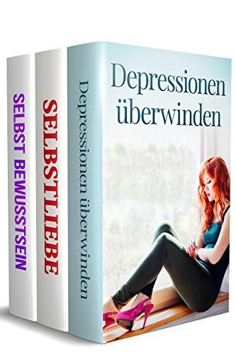 Depressionen überwinden | Selbstliebe | Selbstbewusstsein: JETZT ENDLICH Depressionen überwinden, sich selbst lieben lernen, Selbstwertgefühl stärken