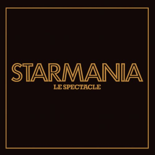 Starmania, le spectacle (Live)...