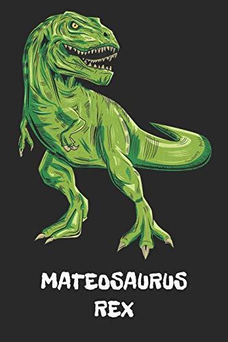 MATEOSAURUS REX: Mateo T-Rex Dinosaurier Namen Notizbuch. Personalisiertes Jungen & Männer Namen Tyrannosaurus Rex Notizbuch blanko liniert leere ... Weihnachts & Geburtstags Geschenk für Männer. - Mateo Poster