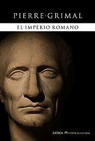 El imperio romano par Pierre Grimal