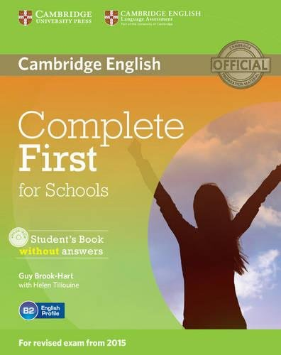 Complete first certificate for schools. Student's book without answer. Per le Scuole superiori. Con CD-ROM. Con espansione online