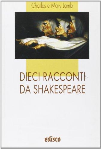 Dieci racconti da Shakespeare. Per la Scuola media. Con espansione online