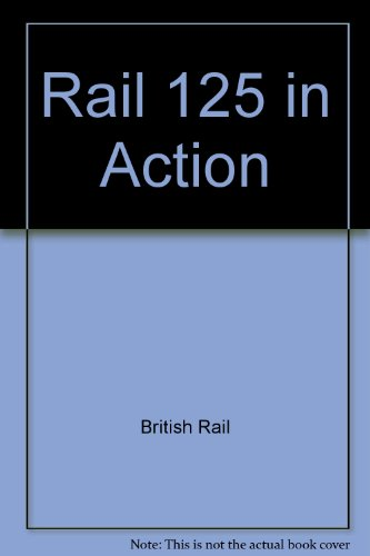 Rail 125 in Action