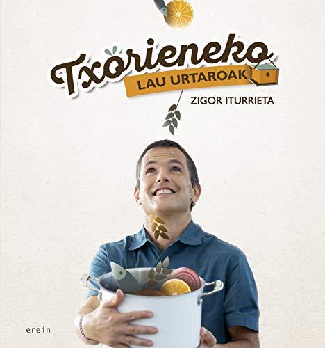Txorieneko lau urtaroak (Euskal Kultura - Cultura Vasca)