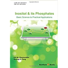 Inositol and Its Phosphates: Basic Science to Practical Applications