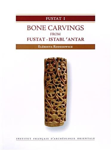 Bone Carvings from Fustat - Istabl 'Antar